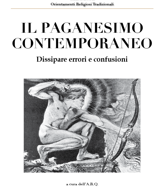 Il paganesimo contemporaneo.  Dissipare errori e confusioni