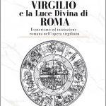 Virgilio e la Luce Divina di Roma